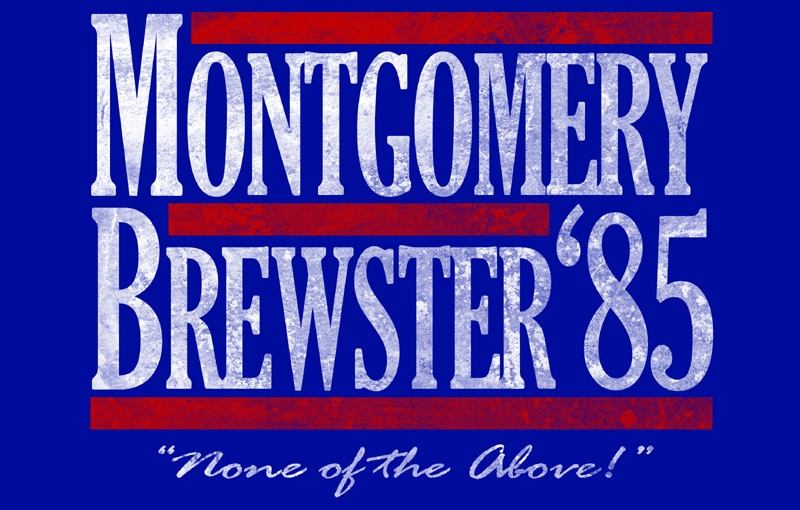 #TBT Film Rec: BrewstersMillions